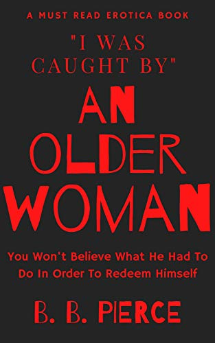 Book Cover: I Was Caught BY An Older Woman