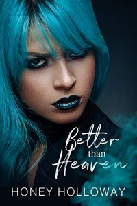 Book Cover: Better Than Heaven (The Bachelor Brothers Book 1)