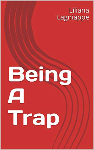 Book Cover: Being A Trap