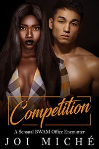 Book Cover: Competition: A Sensual AMBW Office Encounter