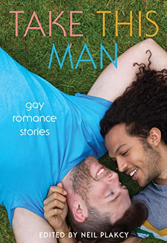 Book Cover: Take This Man: Gay Romance Stories